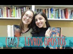 [TAG] Livros Opostos