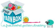 The Yarn Box - Free Crochet Pattern directory WITH PICTURES!!