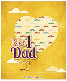 Wish a Happy Father's Day to your dad with this wonderful and amazing collection of Father's Day Quotes Photos. Best Fathers Day Quotes, Fathers Day Images, Fathers Day Cards, Happy Dad Day, Happy Fathers Day, I Love My Dad, Good Good Father, Printed Materials, Dads