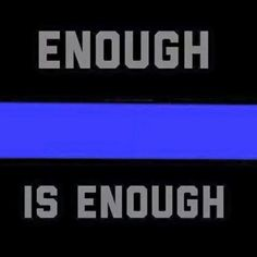 In light of the tragic events targeting law enforcement officers across the country in the past few weeks — and the increasing loss of law enforcement lives — it is clear that police officers have… Police Quotes, Police Wife Life, Cop Wife, Police Family, Fallen Officer, Police Lives Matter, Leo Love, Thin Blue Lines, Enough Is Enough