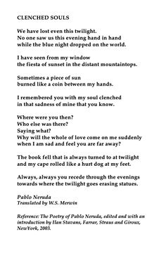 Pablo Neruda, Clenched Souls, 💞🌍🌎🌏💞 Translated by W.S. Merwin, Reference: The Poetry of Pablo Neruda, edited and with an introduction by Ilan Stavans, Farrar, Straus and Giroux, NewYork, 2003. My Poetry, Poetry Quotes, Neruda Quotes, Love Quotes, Crush Quotes, Quotes Quotes, Qoutes, Win My Heart, American Poets