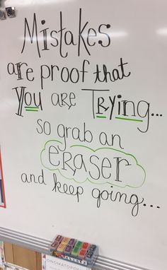 All students got a new eraser today after they read this quote on the board.  Now we are excited to make mistakes ❤️