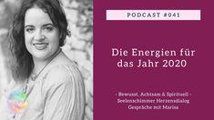 Podcast 041 - Die Energien für das Jahr 2020 - YouTube