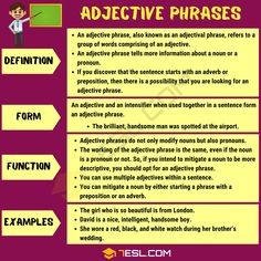 What is an adjective phrase? Most people are well-informed about what an adjective is, but there may be a bit of confusion when it comes to defining an adjectiv Examples Of Adjectives, English Adjectives, Nouns And Adjectives, Adverbs, Prepositions, New Words In English, English Phrases, English Grammar