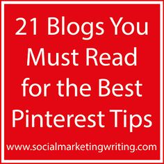 21 Blogs You Must Read for the Best Pinterest Tips