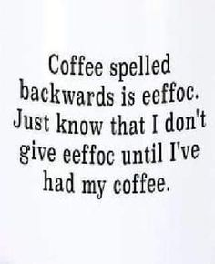 Funny Sayings, Funny Memes, Hilarious, Jokes, Just Me, Give It To Me, Coffee Shop, Coffee Mugs, In The Air Tonight