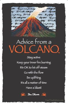 Advice from a Volcano                                                                                                                                                                                 More