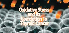 Oxidative stress is damage to a cell through the oxidative process. Oxidation is a normal process. How can it affect thyroid patients causing...  Do you know what Oxidative Stress is??? Ƹ̵̡Ӝ̵̨̄Ʒ Learn how it can affect you and it's connection to cancer ▼ http://thyroidnation.com/oxidative-stress-thyroid-cancer/ #Cancer #Oxidative