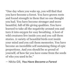 One Day When You Wake Up, You Will Find That You Have Become a Forest...