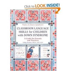 Classroom Language Skills for Children with Down Syndrome: A Guide for Parents and Teachers (Topics in Down Syndrome): Libby Kumin: 9781890627119: Amazon.com: Books