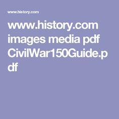 www.history.com images media pdf CivilWar150Guide.pdf