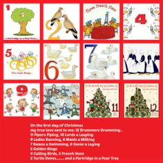On the first day of Christmas my true love sent to me: 12 Drummers Drumming 11 Pipers Piping 10 Lords a Leaping 9 Ladies Dancing 8 Maids a Milking 7 Swans a Swimming 6 Geese a Laying 5 Golden Rings 4 Calling Birds 3 French Hens 2 Turtle Doves and a Partridge in a Pear Tree