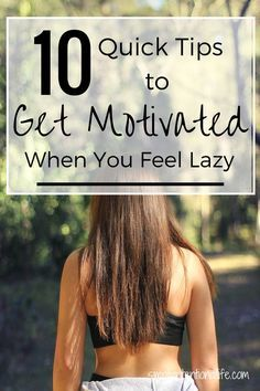 Are you feeling lazy but know you need to find the motivation to get stuff done?  This post will help you get motivated in no time!  Click through to read the full post!