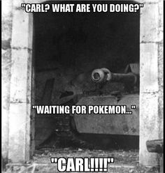 CARL WAITING FOR POKEMON Funny Pictures With Captions, Funny Captions, Funny Jokes, History Jokes, History Page, Carl Meme, Hahaha Hahaha, Military Jokes, Old Warrior