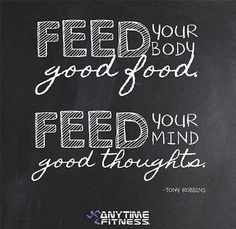 Feed your body good food. Feed your mind good thoughts. Anytime Fitness Gym, Inspiration Board Fitness, Mind Thoughts, Outing Quotes, Gym Decor, Fit Board Workouts, Boxing Workout, Fitness Studio, Eat Right