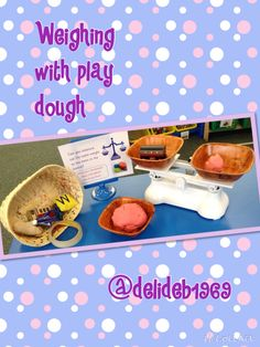 Use the play dough to compare the weight of objects.