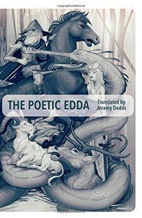 The Poetic Edda by Trans. by Jeramy Dodds. Coach House Press