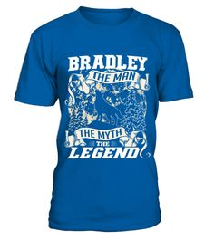 # BRADLEY THE MAN THE MYTH THE LEGEND .  BRADLEY THE MAN THE MYTH THE LEGEND  A GIFT FOR A SPECIAL PERSON  It's a unique tshirt, with a special name!   HOW TO ORDER:  1. Select the style and color you want:  2. Click Reserve it now  3. Select size and quantity  4. Enter shipping and billing information  5. Done! Simple as that!  TIPS: Buy 2 or more to save shipping cost!   This is printable if you purchase only one piece. so dont worry, you will get yours.   Guaranteed safe and secure…