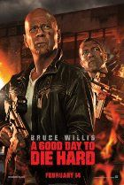 February 15--A Good Day to Die Hard (2013)
