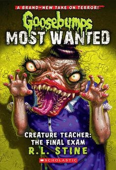 Here's a final exam you can actually get excited about: Goosebumps Most Wanted # 6: Creature Teacher: The Final Exam! Keywords: #books, R. L. Stine, #Goosebumps