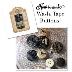 Learn how to make Washi Tape buttons with a great Snapguide from Denise Johnson #graphic45 #tutorials