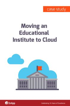 Have doubts about transforming to Cloud?   Here's a Case Study on moving an Educational Institute to Cloud - Download Now! -   http://cloud.inapp.com/moving-educational-institute-cloud-case-study/?utm_source=utm_social_media&utm_medium=utm_pinterest