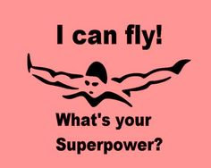 Swim T-Shirt I Can Fly! What's Your Superpower? Youth - Adult Sizes