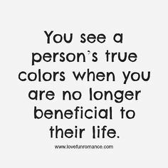 A person's true colors life quotes life life lessons inspiration fake instagram…
