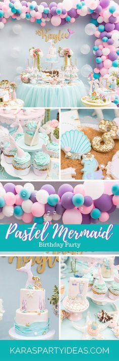 Mermaid Birthday Party Pastel Mermaid Birthday Party via Kara's Party Ideas Mermaid Theme Birthday, Little Mermaid Birthday, Little Mermaid Parties, Girl Birthday, Cake Birthday, Baby Shower Mermaid Theme, Pastell Party, Ballon Party, Party Fiesta
