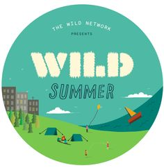 Project Wild Thing Presents Wild Summer