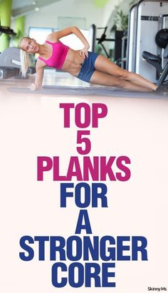 These 5 Planks will get your core  Stronger and Toned! #fitness #core #strength
