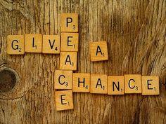 Give peace a chance - Foto de Peace Compassion Love