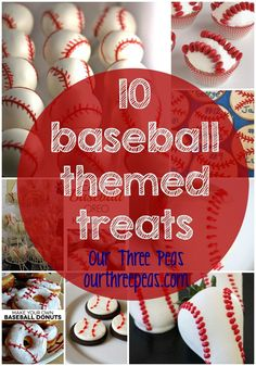 10 baseball themed treats perfect for any party, celebration or game day treat! Our Three Peas Baseball Desserts, Baseball Treats, Baseball Mom, Baseball Season, Baseball Theme Food, Baseball Stuff, Sports Baseball, Baseball Cupcakes, Baseball Videos