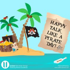 ARGGHHHHH MATEY!  Happy Talk Like a Pirate Day from United Services Group!