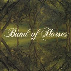 """Band of Horses """"Everything All The Time"""""""