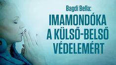 Bagdi Bella: Imamondóka a külső-belső védelemért (Official Audio) Music Songs, Life Hacks, Audio, Christian, Youtube, Movie Posters, Buddha, Film Poster, Christians