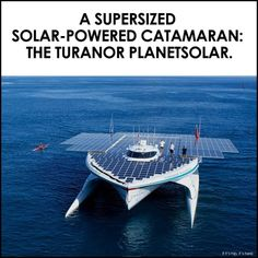 A Supersized Solar-Powered Catamaran, The Turanor PlanetSolar.