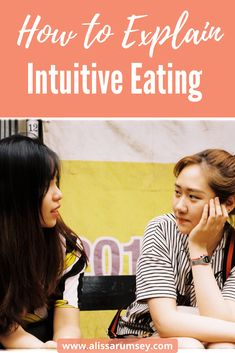 Get tips on and examples of how to explain to friends, family, coworkers what intuitive eating is and why you're not dieting. Mindful Eating Quotes, Sounds Good To Me, Positive Body Image, Eating Disorder Recovery, Take Care Of Your Body, Intuitive Eating, Trying To Lose Weight, Feel Tired, Intuition