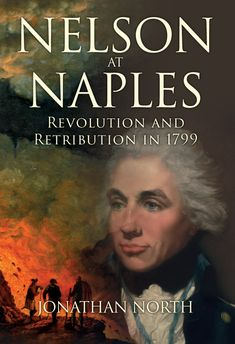 The forgotten crime of England's greatest hero, Nelson, in the midst of his affair with Lady Hamilton.