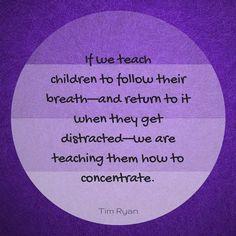 Teach children to breathe