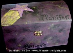 """A manifestation box (also called """"creation box,"""" """"wish box,"""" or """"intention box"""") can be a powerful tool in creating the life you want!  The idea is to place things in the box that you want to attract or manifest in your life.  Each time you do, you are sending an affirmation to the universe, and your intentions will begin to draw your desires."""
