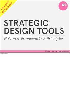 Strategic design tools - patterns, frameworks and principles