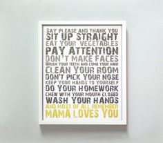 Sit up straight and pay attention.. perfect mother's day gift idea..wall art with mommy sayings!