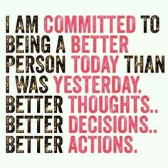 """I am committed to being a better person today than was yesterday. Better thoughts, better decisions, better actions."" #affirmations #affirmation #positive #confidence #loa #lawofattraction #quotes #quote #motivational #motivationalquotes #pink"