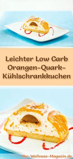 Rezept für einen leichten Low Carb Orangen-Quark-Kuchen -  kohlenhydratarm, kalorienreduziert, ohne Zucker und Getreidemehl