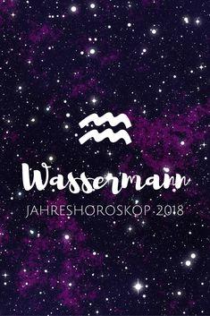 Liebe Wassermann-Geborene ♒️   euer Jahreshoroskop für 2018 steht bereit. Lese auf meinem Blog, was dich 2018 im Groben erwartet und wie du das neue Jahr für dich am besten nutzt  ♈️♉️♊️♋️♌️♍️♎️♏️♐️♑️♒️♓️⛎ #jahreshoroskop2018#wassermann#wassermann2018 #horoskop #horoskop2018 #2018 Karma, Zodiac Signs Aquarius, Printables, Poster, Blog, Bullet Journal, Illustrations, Beauty, Amor