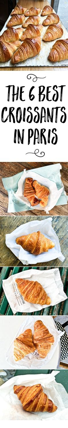 Looking for the best croissants in Paris? Here are the top 6 Parisian bakeries with photos of their perfect croissants, golden and crisp.