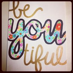 canvas art. be you tiful this would be cute in a little girls room!