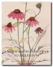 American Wildflower Florilegium. Jean Andrews—a true Renaissance Woman: author, lecturer, artist, naturalist and gourmet cook—has gathered fifty-two strikingly beautiful American wildflowers which she has paired with a treatise giving the common name, the scientific name, family, origin, range, description, bloom period, pollinators, habitat requirements, propagation, remarks & etymology, and references. Subject Of Art, Plant Painting, Seed Pods, Propagation, Habitats, Wild Flowers, Renaissance, Bloom, Family Origin