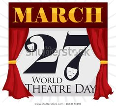 Commemorative design like calendar with red curtains like a stage, with theatrical masks in the number date reminding at you the World Theatre Day in March World Theatre Day, A Days March, Red Curtains, Masks, Stage, Calendar, Royalty Free Stock Photos, Pictures, Photos